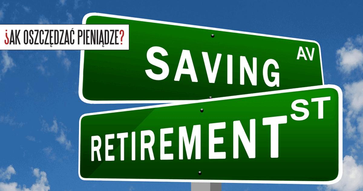 Oszczędności i emerytura