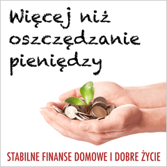 Wicej ni oszczdzanie pienidzy