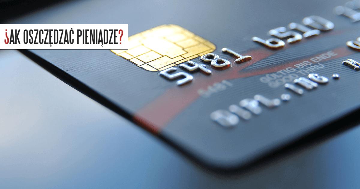 Jak używać kart kredytowych