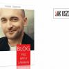 """Thumbnail image for """"BLOG. Pisz, kreuj, zarabiaj"""", czyli czym zaintrygowała mnie nowa książka Kominka"""