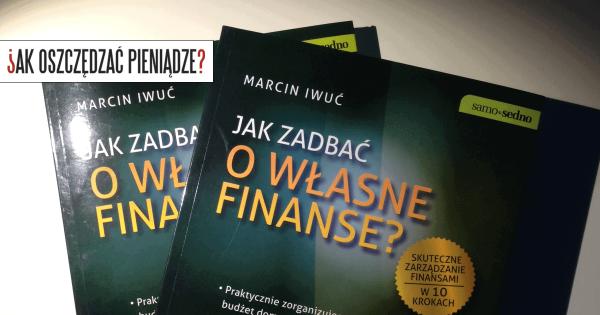 """Thumbnail image for Książka """"Jak zadbać o własne finanse?"""" – praktyczny plan wychodzenia z długów i zarządzania domowymi finansami"""