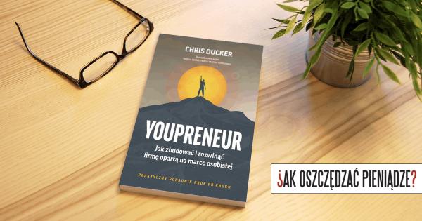 Thumbnail image for Jak zbudować markę osobistą w 2020 r. i oprzeć na niej własną firmę + recenzja książki Youpreneur