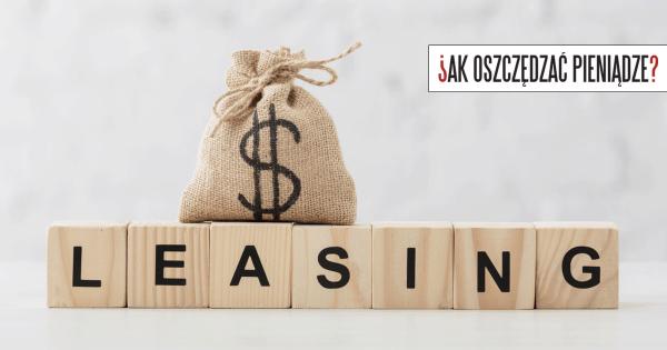 Thumbnail image for Masz leasing? Dopilnuj obniżki rat – zwłaszcza w Alior Leasing!