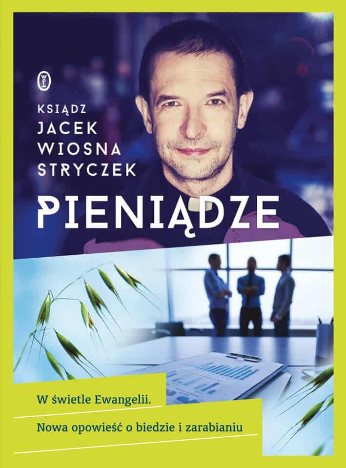 Pieniądze w świetle Ewangelii Jacek Stryczek