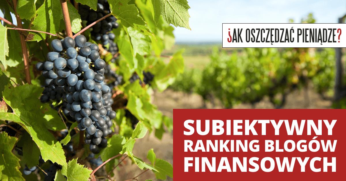 Subiektywny ranking blogów finansowych