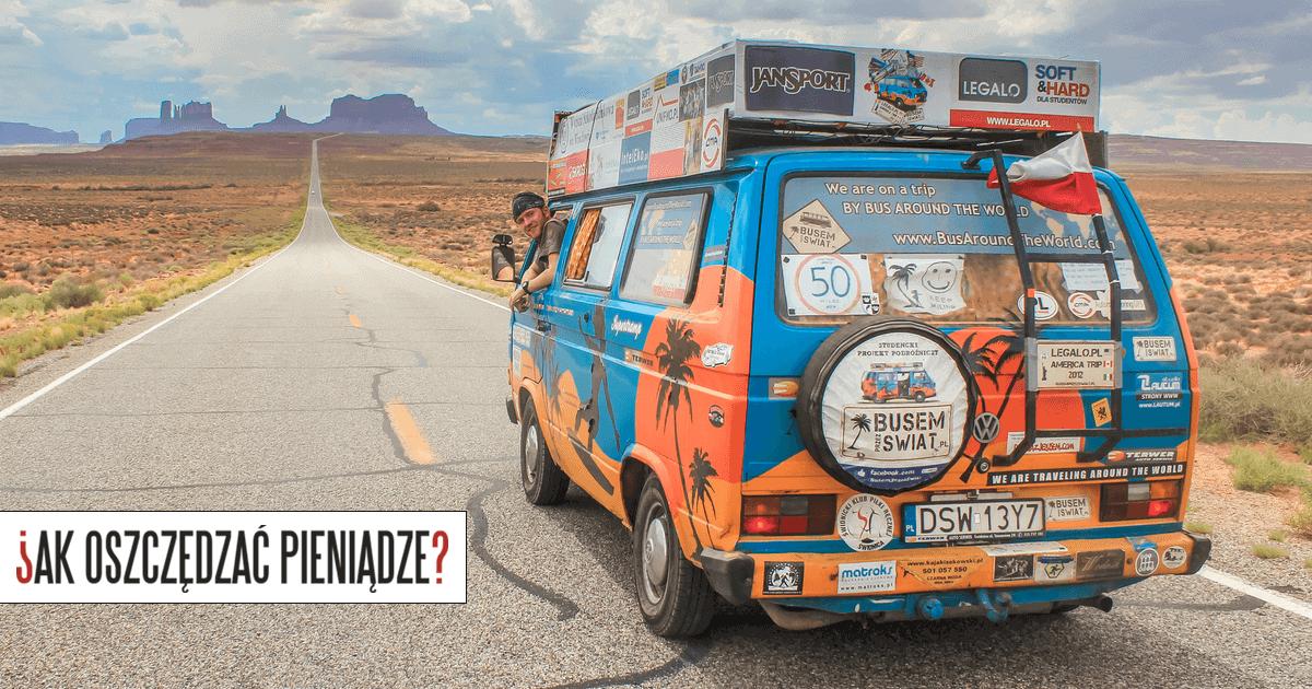 Jak zarabiać na podróżach - Busem przez Świat