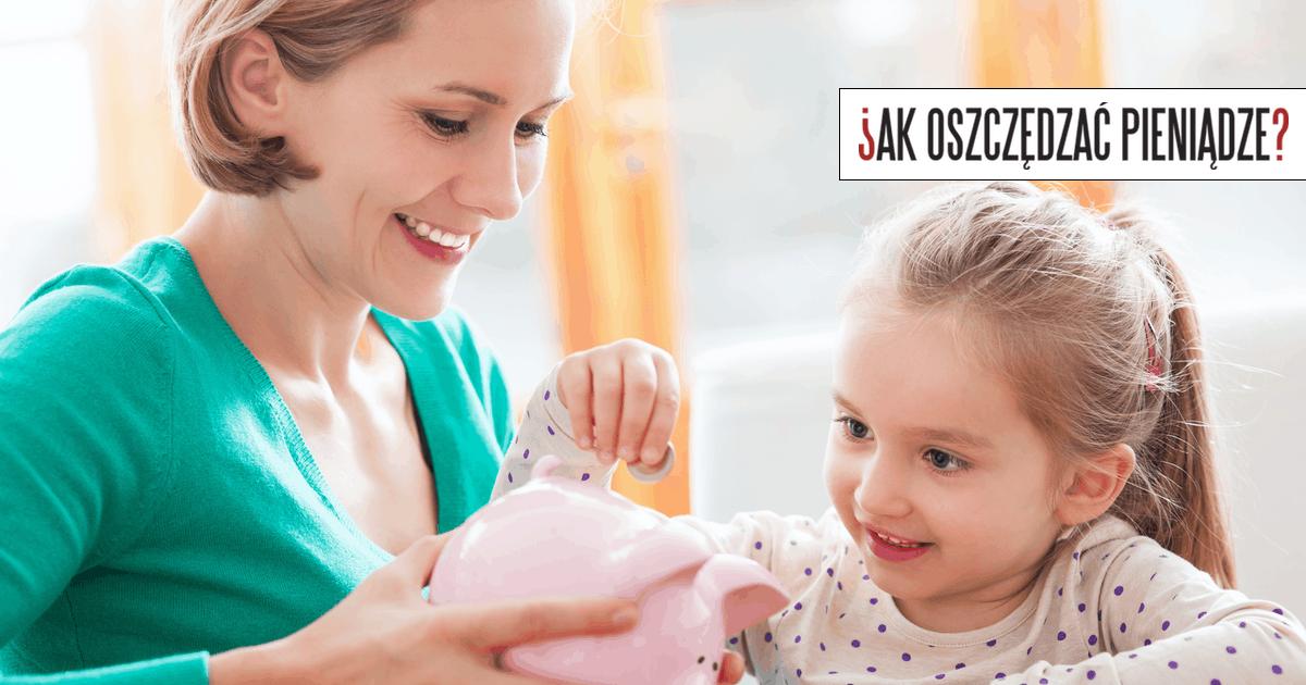 Jak uczyć dzieci o pieniądzach
