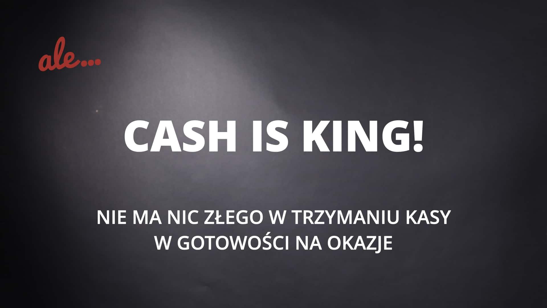 Jak inwestować cash is king