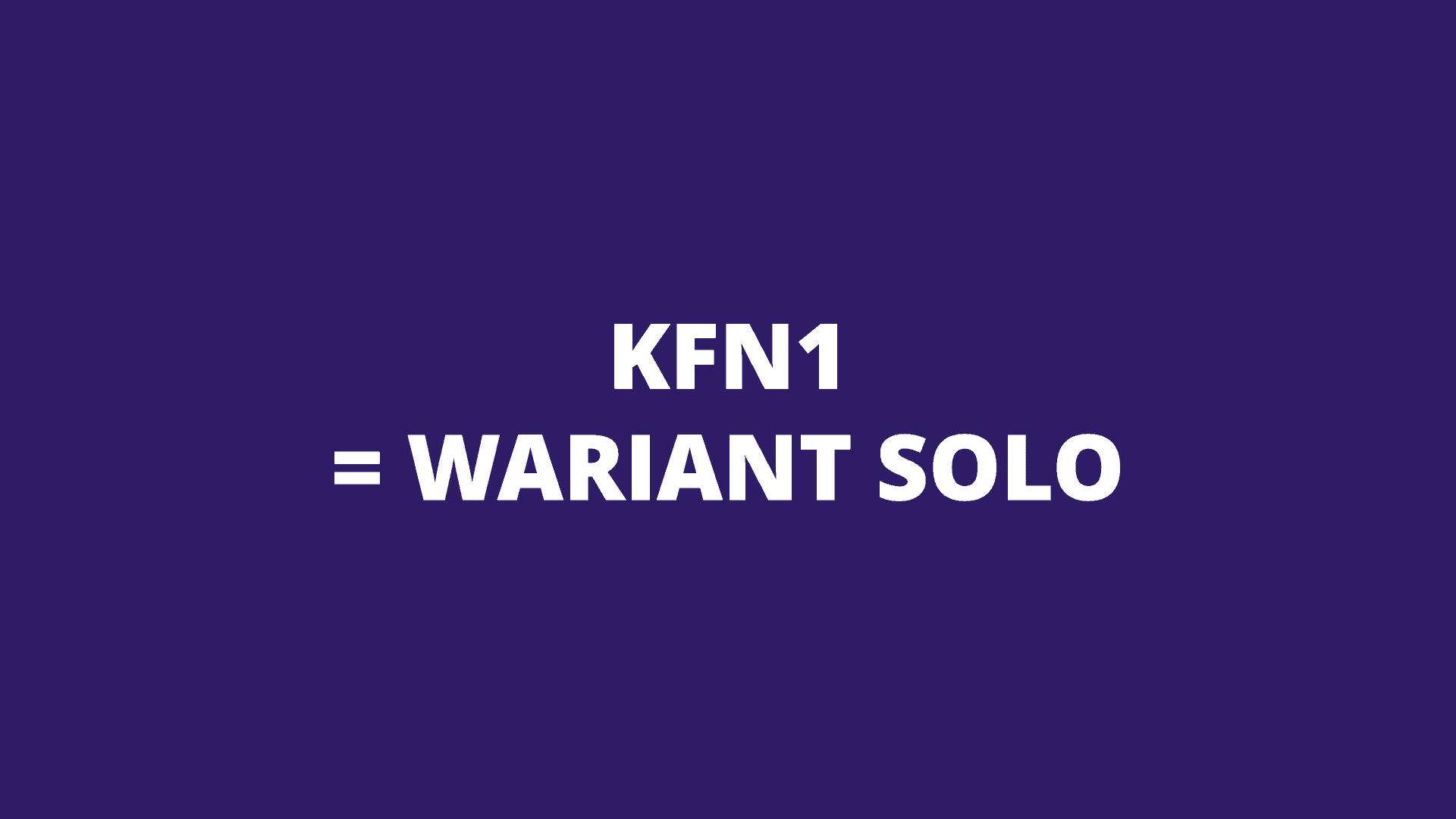 KFN1 wariant solo