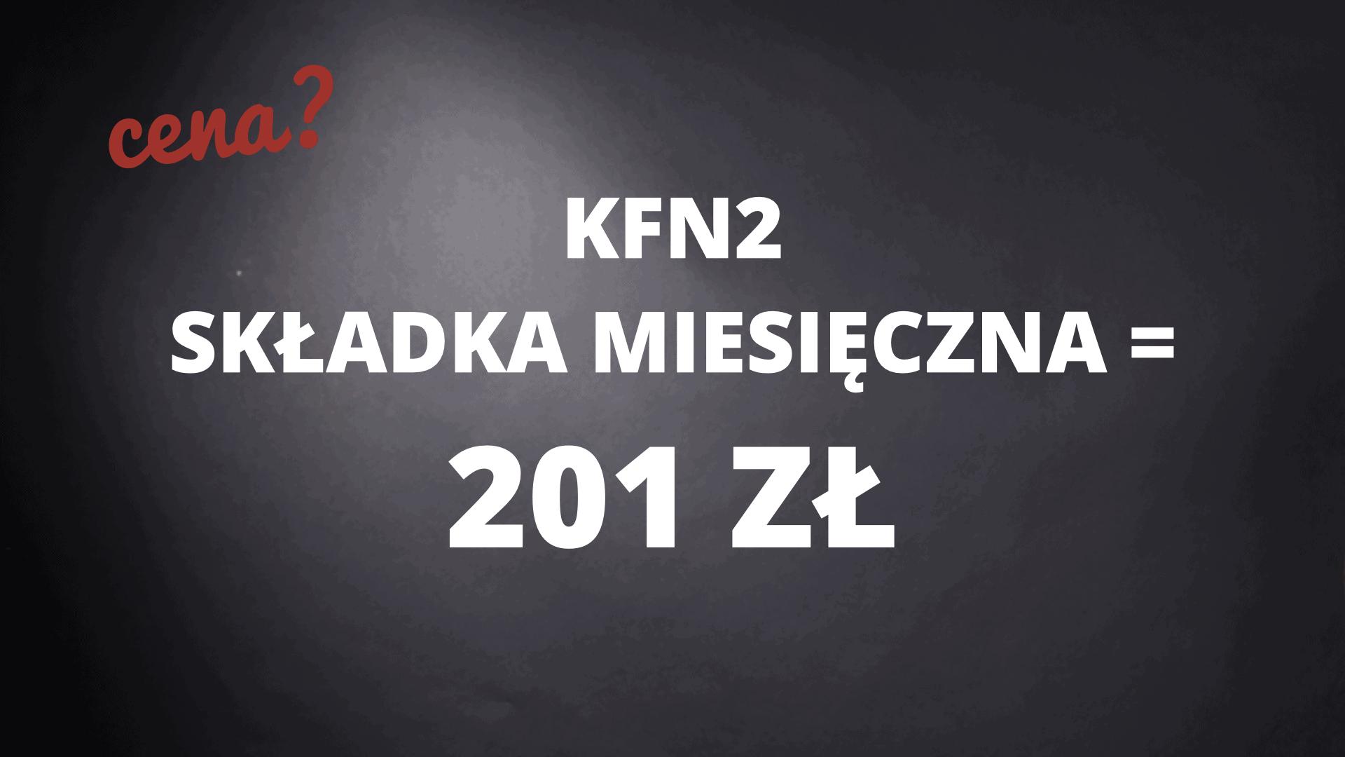 KFN2 składka miesięczna