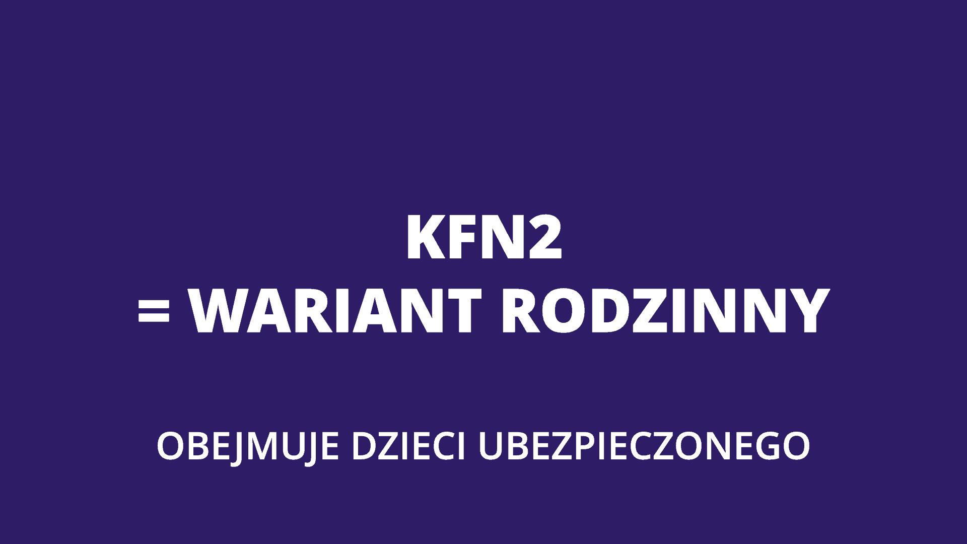 KFN2 wariant rodzinny
